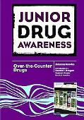 Junior Drug Awareness: Over-the-Counter Drugs