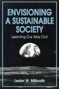 Envisioning A Sustainable Society  Learning Our Way Out