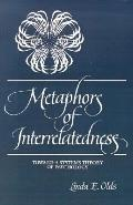 Metaphors of Interrelatedness Toward a Systems Theory of Psychology