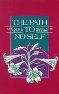 Path to No Self Life at the Center