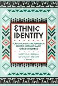 Ethnic Identity Formation and Transmission Among Hispanics and Other Minorities