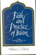 Faith and Practice of Islam Three Thirteenth Century Sufi Texts