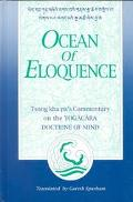 Ocean of Eloquence Tsong Kha Pa's Commentary on the Yogacara Doctrine of Mind