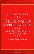 Sense of Appropriateness Application Discourses in Morality and Law