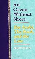 Ocean without Shore: IBN Arabi, the Book, and the Law - Michel Chodkiewicz - Paperback