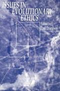 Issues in Evolutionary Ethics