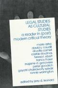 Legal Studies As Cultural Studies A Reader in