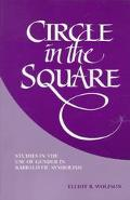 Circle in the Square Studies in the Use of Gender in Kabbalistic Symbolism