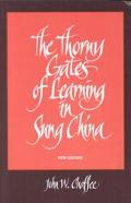 Thorny Gates of Learning in Sung China A Social History of Examinations