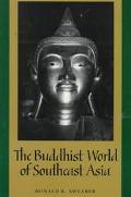 Buddhist World of Southeast Asia