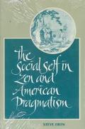 Social Self in Zen and American Pragmatism