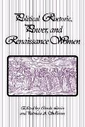 Political Rhetoric, Power, and Renaissance Women