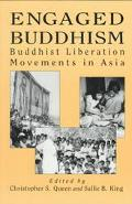 Engaged Buddhism Buddhist Liberation Movements in Asia