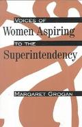 Voices of Women Aspiring to the Superintendency