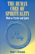 Human Core of Spirituality Mind As Psyche and Spirit