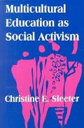 Multicultural Education As Social Activism