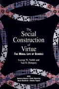 Social Construction of Virtue The Moral Life of Schools