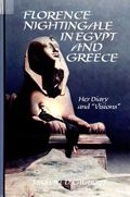 Florence Nightingale in Egypt and Greece: Her Diary and