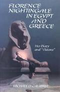 Florence Nightingale in Egypt and Greece Her Diary and