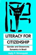 Literacy for Citizenship Gender and Grassroots Dynamics in Brazil