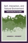 Self, Interaction, and Natural Environment Refocusing Our Eyesight