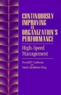 Continuously Improving an Organization's Performance High-Speed Management