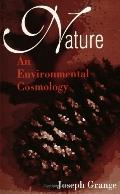 Nature An Environmental Cosmology