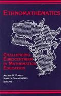 Ethnomathematics Challenging Eurocentrism in Mathematics Education