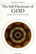 Self-Disclosure of God Principles of Ibn Al-'Arabi's Cosmology