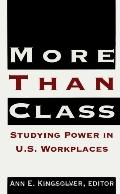 More Than Class Studying Power in U.S. Workplaces