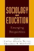 Sociology of Education Emerging Perspectives
