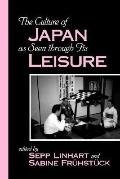 Culture of Japan As Seen Through Its Leisure