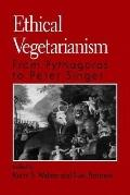 Ethical Vegetarianism From Pythagoras to Peter Singer