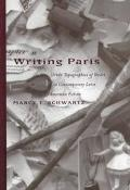 Writing Paris Urban Topographies of Desire in Contemporary Latin American Fiction