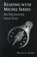 Reading With Michel Serres An Encounter With Time