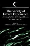 Variety of Dream Experience Expanding Our Ways of Working With Dreams
