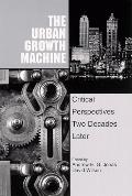 Urban Growth Machine Critical Perspectives, Two Decades Later