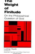Weight of Finitude On the Philosophical Question of God