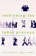 Rethinking the Labor Process
