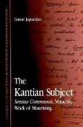 Kantian Subject Sensus Communis, Mimesis, Work of Mourning