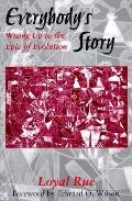 Everybody's Story Wising Up to the Epic of Evolution