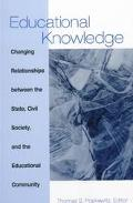 Educational Knowledge Changing Relationships Between the State, Civil Society, and the Educa...