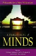 Parliament of Minds Philosophy for a New Millennium