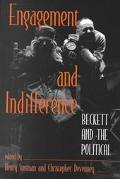 Engagement and Indifference Beckett and the Political