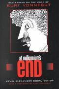 At Millennium's End New Essays on the Work of Kurt Vonnegut