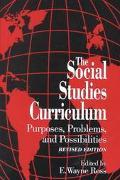 Social Studies Curriculum Purposes, Problems, and Possibilities