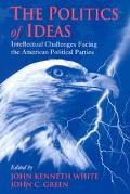 Politics of Ideas Intellectual Challenges Facing the American Political Parties