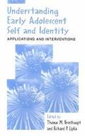 Understanding Early Adolescent Self and Identity Applications and Interventions