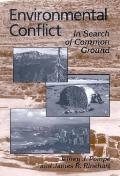 Environmental Conflict In Search of Common Ground