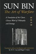 Sun Bin The Art of Warfare  A Translation of the Classic Chinese Work of Philosophy and Stra...